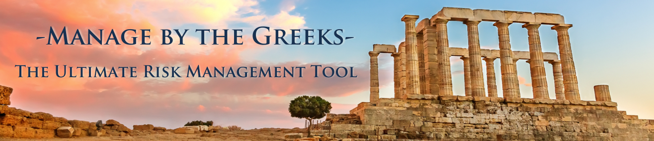 Manage by the Greeks risk management class